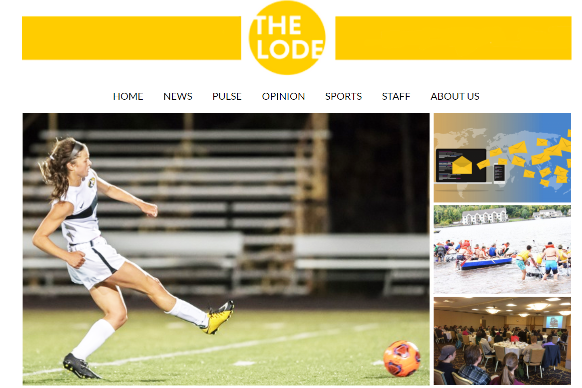 Changes to the Lode website are only one small portion of the alterations that will be taking place over the next year here at the Lode. We are striving to make the student newspaper a reliable source of local news, cultural events, technology and a voice for the community's opinions.